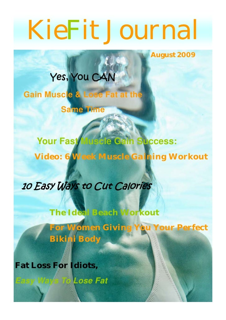 KieFit Journal                                   August 2009           Yes, You CAN   Gain Muscle & Lose Fat at the       ...