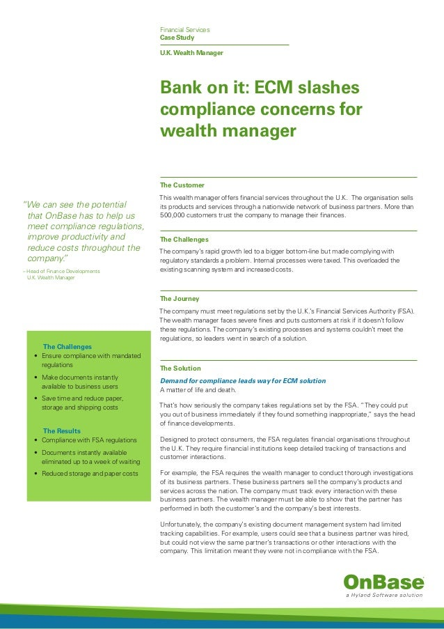 """U.K.Wealth Manager """"We can see the potential that OnBase has to help us meet compliance regulations, improve productivity ..."""