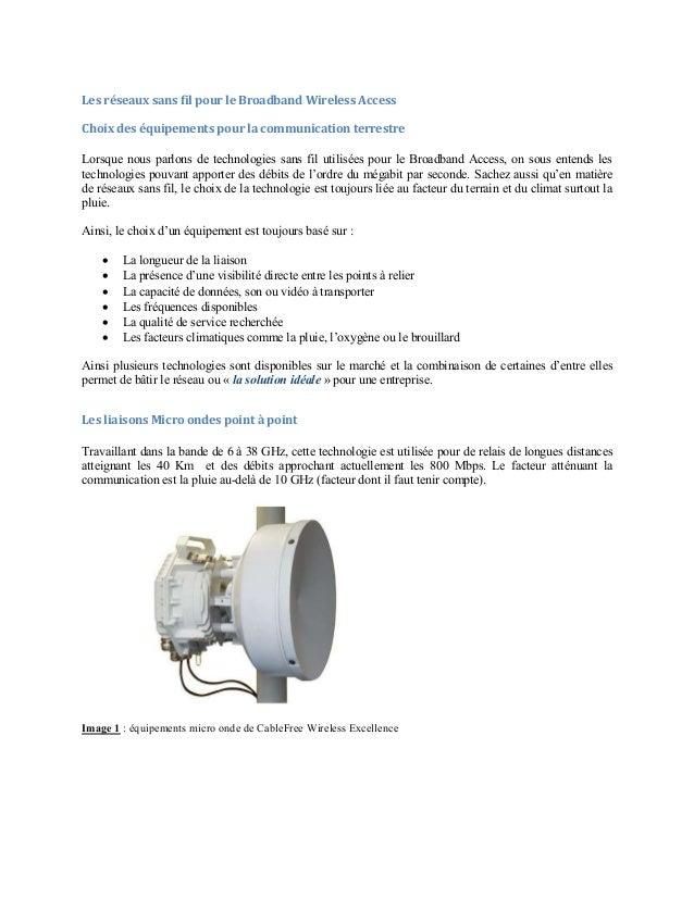 Les réseaux sans fil pour le Broadband Wireless Access Choix des équipements pour la communication terrestre Lorsque nous ...