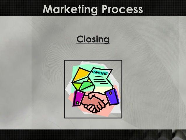 Marketing ProcessMarketing Process Closing