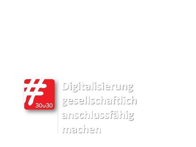 Konzept ! Verena Berghof und Lan Anh Nguyen März 2015  Digitalisierung,, gesellscha/lich, anschlussfähig, machen,