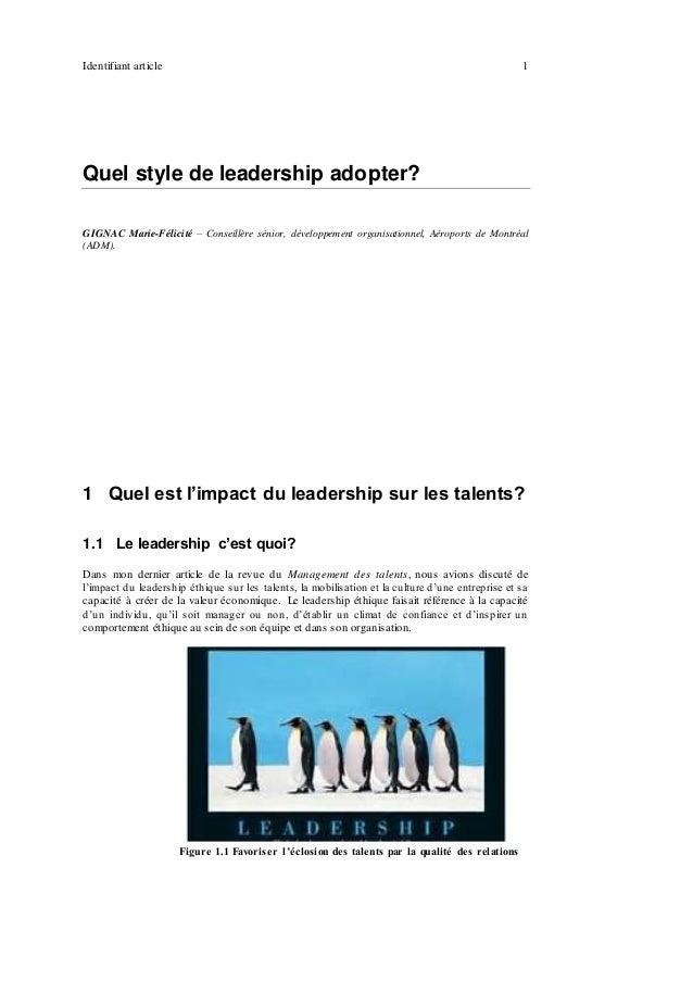 Identifiant article 1 Quel style de leadership adopter? GIGNAC Marie-Félicité – Conseillère sénior, développement organisa...
