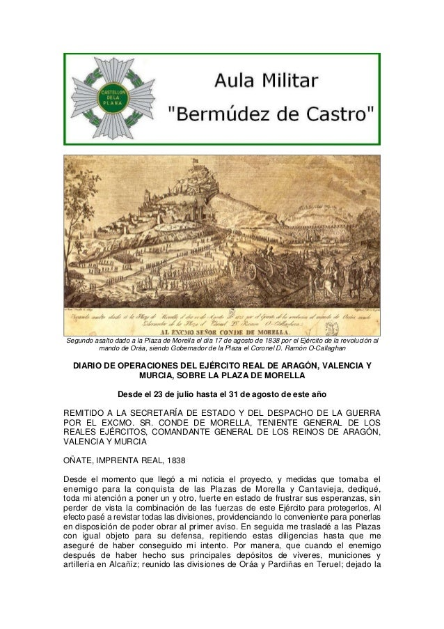 Segundo asalto dado a la Plaza de Morella el día 17 de agosto de 1838 por el Ejército de la revolución al mando de Oráa, s...