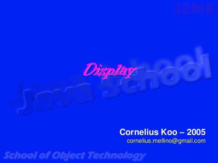 Display    Cornelius Koo – 2005     cornelius.mellino@gmail.com