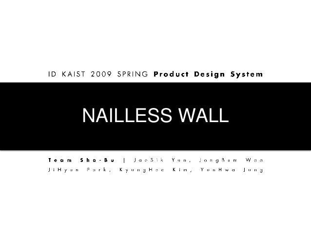 NAILLESS WALL