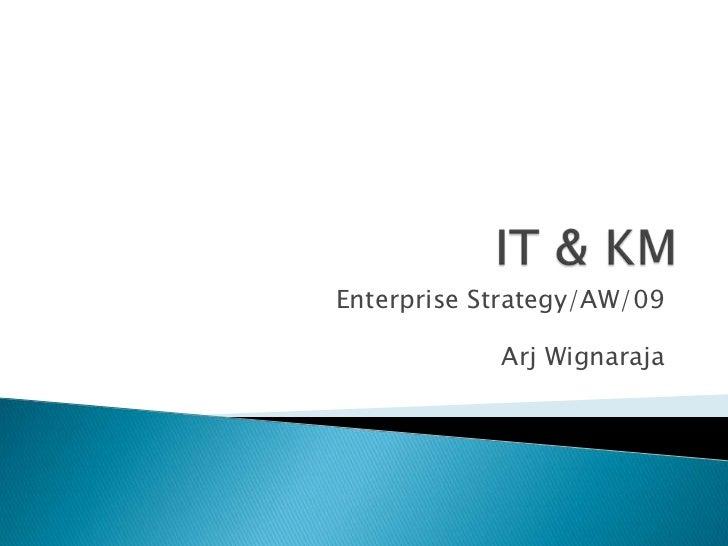 Enterprise Strategy/AW/09            Arj Wignaraja