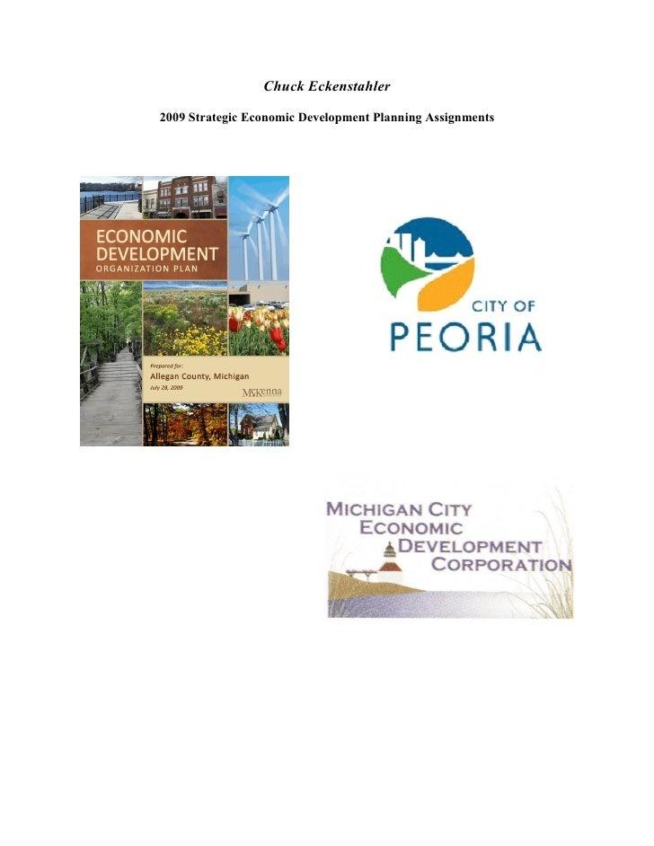 Chuck Eckenstahler  2009 Strategic Economic Development Planning Assignments
