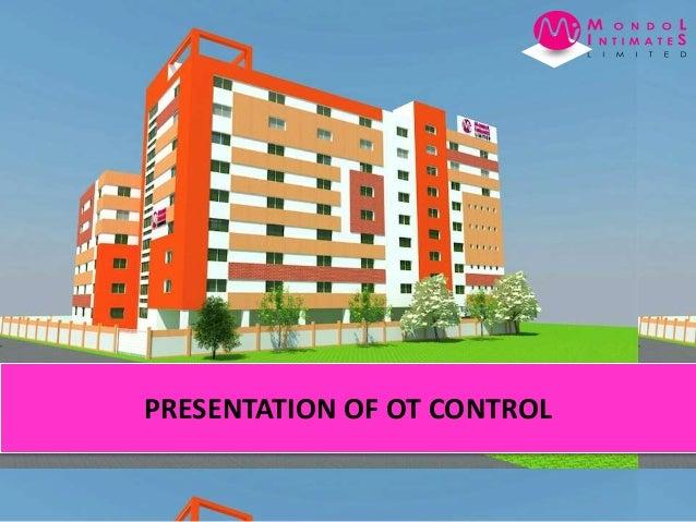 PRESENTATION OF OT CONTROL