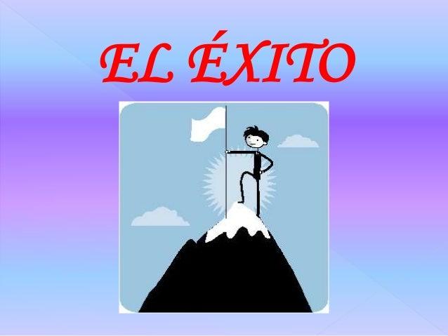 EL ÉXITO