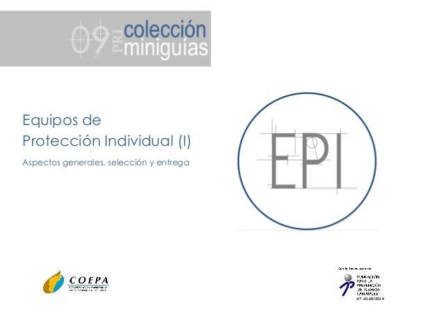 AT-0165/2014 Equipos de Protección Individual (I) Aspectos generales, selección y entrega