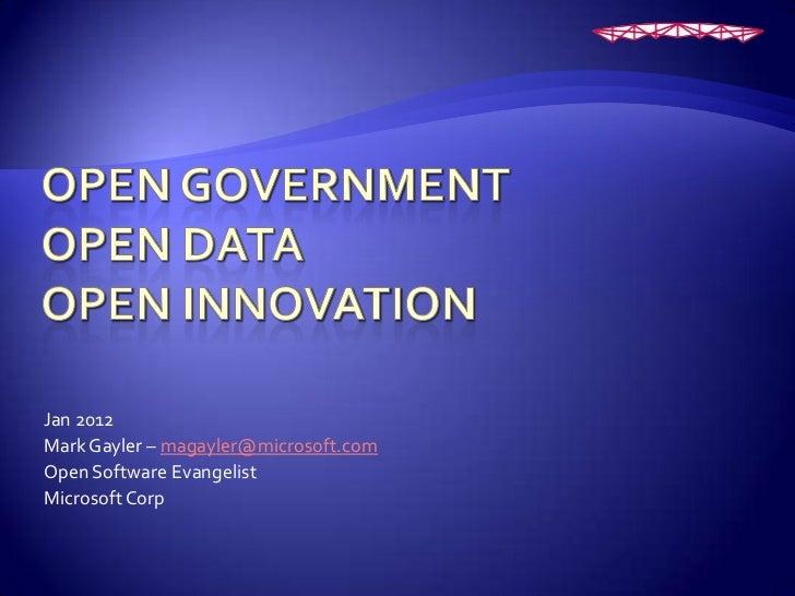 Jan 2012Mark Gayler – magayler@microsoft.comOpen Software EvangelistMicrosoft Corp
