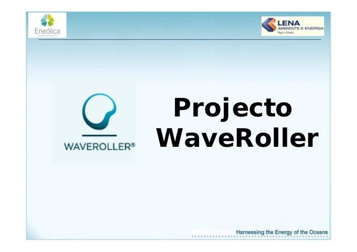 Projecto    jWaveRoller