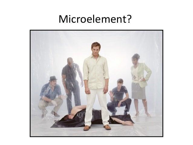 Microelement?