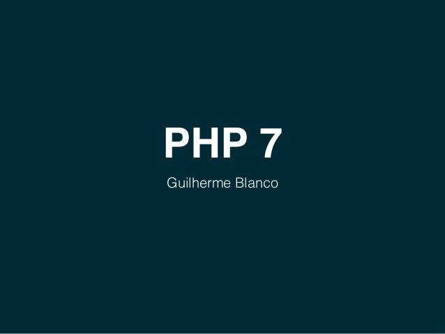 PHP 7 Guilherme Blanco