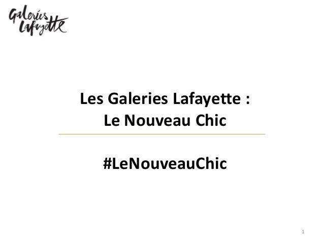 Les Galeries Lafayette : Le Nouveau Chic #LeNouveauChic 1