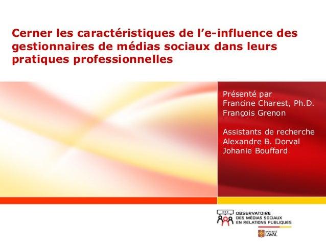 Cerner les caractéristiques de l'e-influence des gestionnaires de médias sociaux dans leurs pratiques professionnelles Pré...