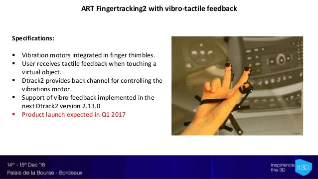 09- it3D Summit 2016 - Upcoming products of systems of tracking in VR - M.S. Cherbib - ART GmbH Slide 2