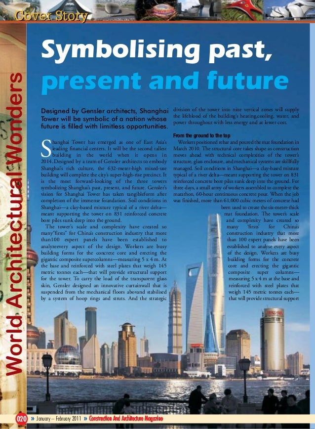World Architectural Wonders  Cover Story  Symbolising past, present and future Designed by Gensler architects, Shanghai di...