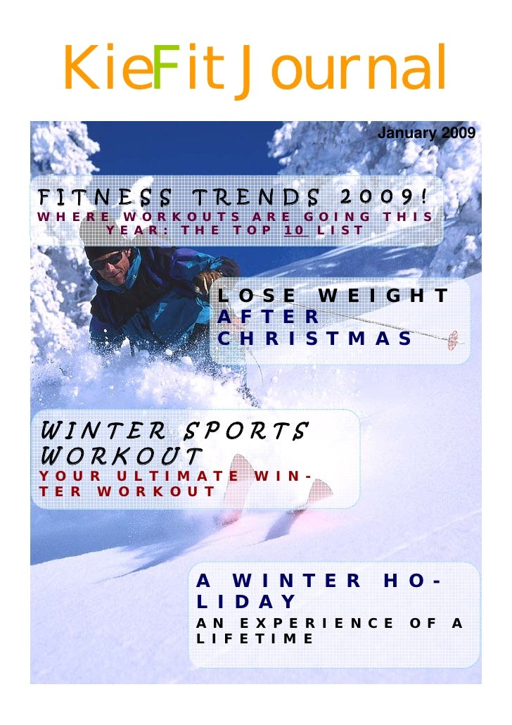 KieFit Journal                                              January 2009    F I T N E S S      T R E N D S        2 0 0 9 ...