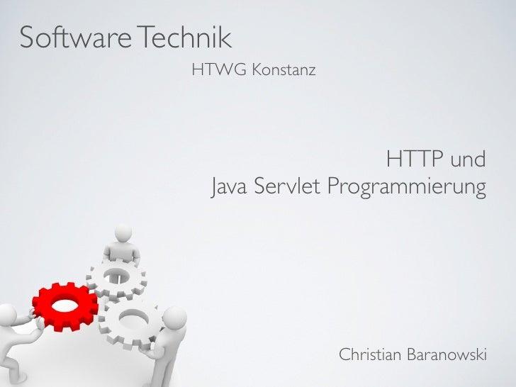Software Technik            HTWG Konstanz                                 HTTP und              Java Servlet Programmierun...