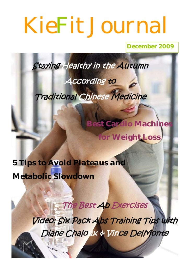 KieFit Journal                                December 2009       Staying Healthy in the Autumn             According to  ...