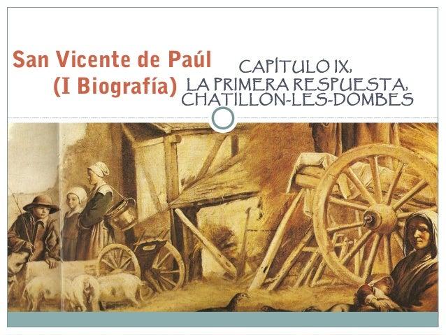 CAPÍTULO IX, LA PRIMERA RESPUESTA, CHATILLON-LES-DOMBES San Vicente de Paúl (I Biografía)