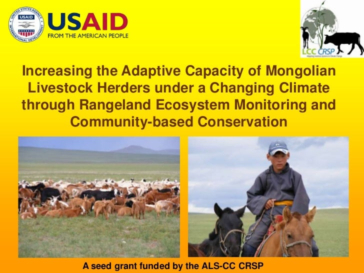 Increasing the Adaptive Capacity of Mongolian Livestock Herders under a Changing Climate through Rangeland Ecosystem Monit...