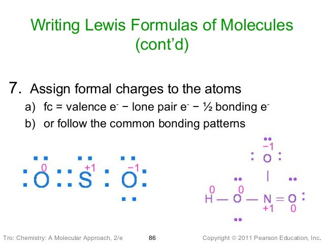 assigning formal charges Formal charge and lewis structure covalent bonds in a molecule and the overall charge of a molecule can be visualized with lewis dot structures.