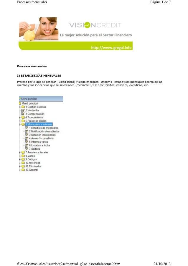 Procesos mensuales  Página 1 de 7  Procesos mensuales  I) ESTADISTICAS MENSUALES Proceso por el que se generan (Estadístic...