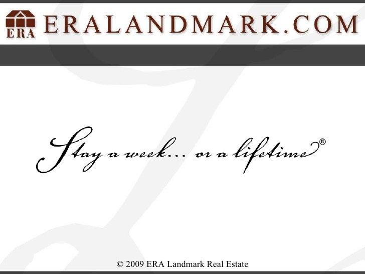 ©  2009 ERA Landmark Real Estate