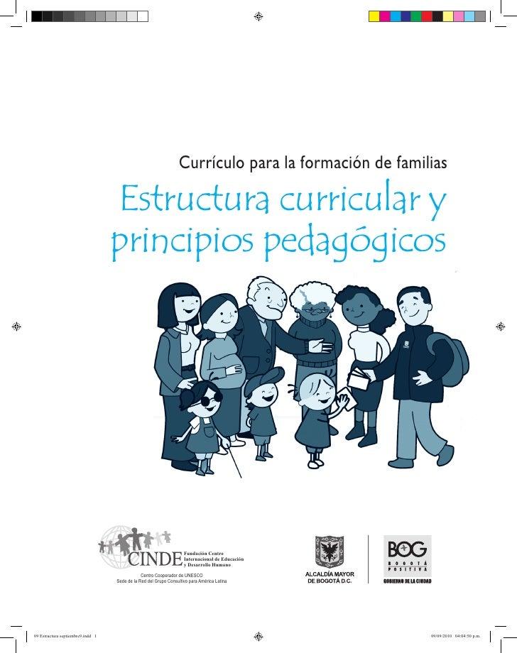 Currículo para la formación de familias                                   Estructura curricular y                         ...