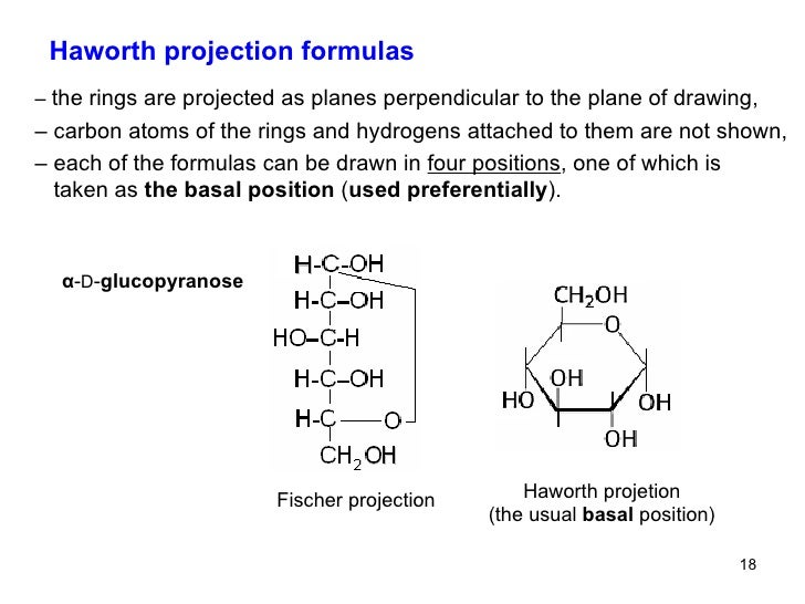 "haworth projections Converting fischer projections of ""d"" monosaccharides into haworth structures fisher projection o h oh h ho h o h ho h h h oh rotate c4-c5 clockwise."