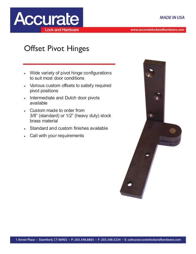Offset Pivot Hinges