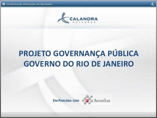 PROJETO GOVERNANÇA PÚBLICA GOVERNO DO RIO DE JANEIRO EM PARCERIA COM