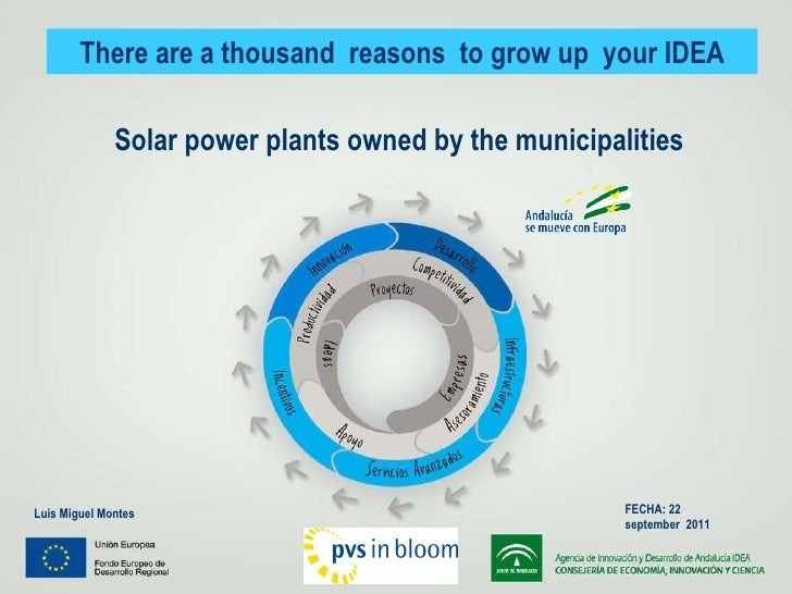Solar power plants owned by the municipalities FECHA: 22 september  2011 There are a thousand reasons to grow up your IDEA...