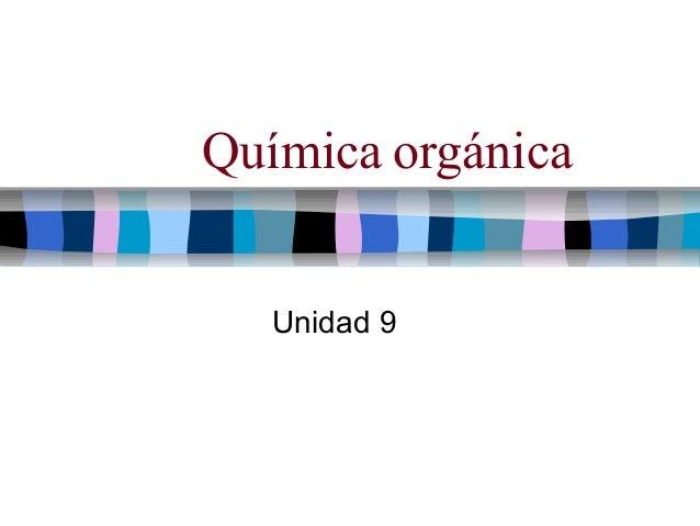 Química orgánica Unidad 9