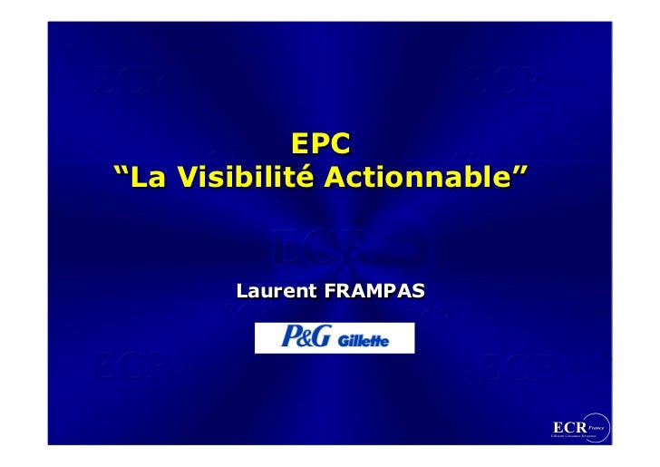 """EPC """"La Visibilité Actionnable""""          Laurent FRAMPAS"""