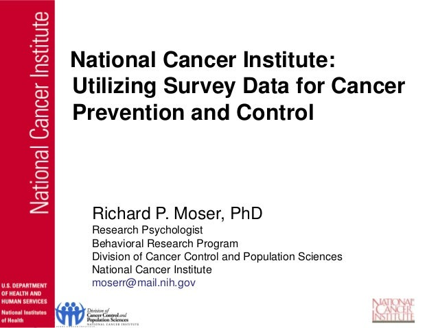 Richard P. Moser, PhDResearch PsychologistBehavioral Research ProgramDivision of Cancer Control and Population SciencesNat...