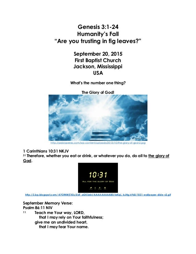 """Genesis 3:1-24 Humanity's Fall """"Are you trusting in fig leaves?"""" September 20, 2015 First Baptist Church Jackson, Mississi..."""