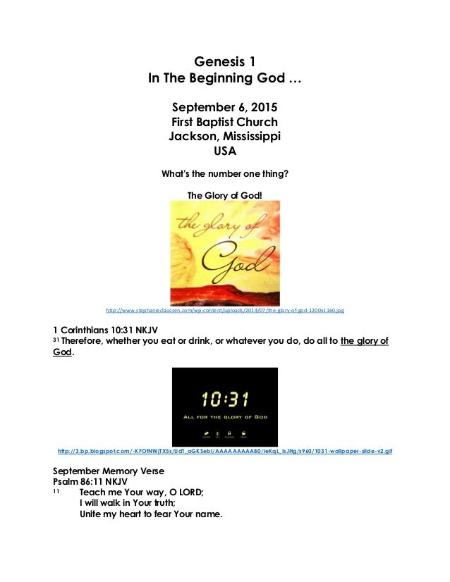 Genesis 1 In The Beginning God … September 6, 2015 First Baptist Church Jackson, Mississippi USA What's the number one thi...