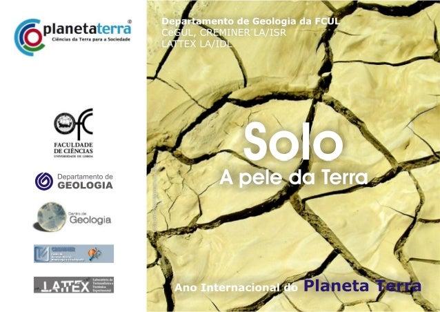 Conferência Solo - Recurso natural a preservar Nuno Cortez & Maria Manuela Abreu Departamento de Ciências do Ambiente, Ins...