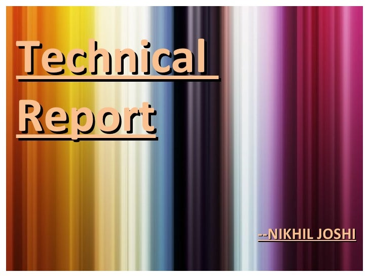 Technical  Report --NIKHIL JOSHI