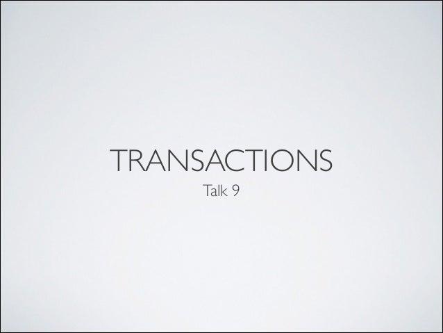 TRANSACTIONS Talk 9