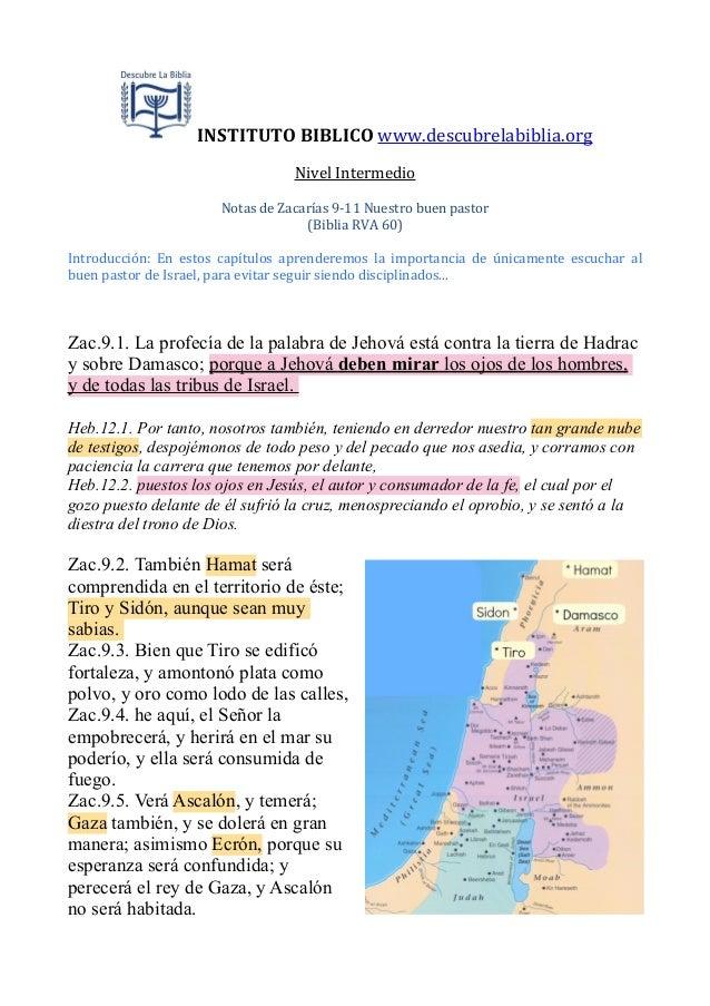 INSTITUTO  BIBLICO  www.descubrelabiblia.org Nivel  Intermedio Notas  de  Zacarías  9-‐11  Nuestro  buen...