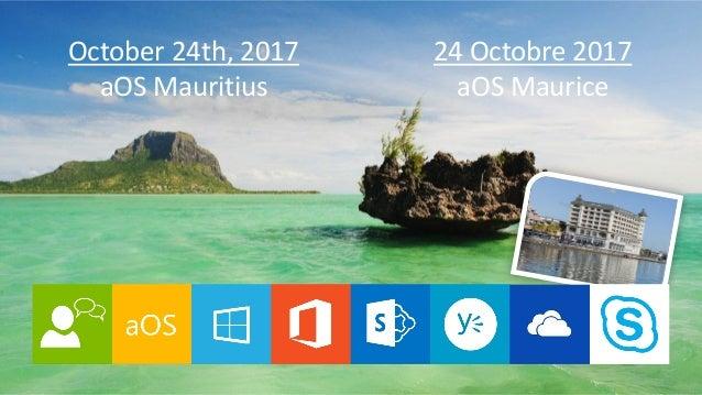 October 24th, 2017 aOS Mauritius 24 Octobre 2017 aOS Maurice