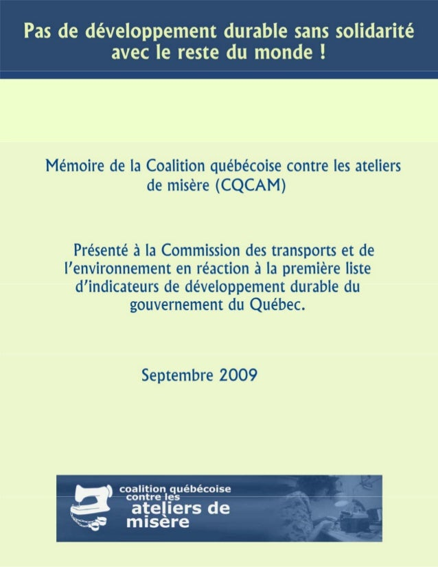 Réactionàlapremièrelisted'indicateursdedéveloppementdurabledugouvernementduQuébec MémoiredelaCoalitionqué...