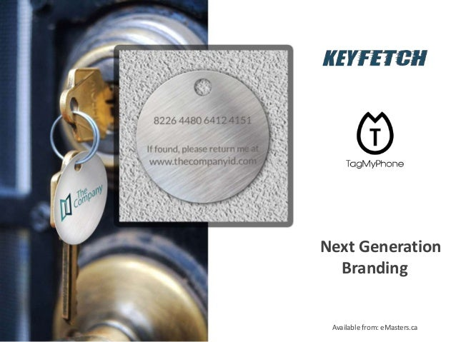 Next Generation Branding Available from: eMasters.ca
