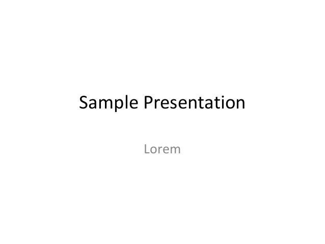 Sample Presentation Lorem