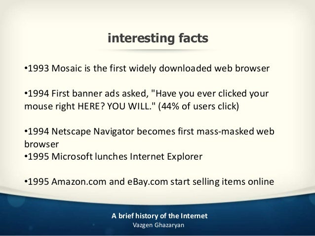 A Brief History Of The Internet - 15 amazing facts about the internet