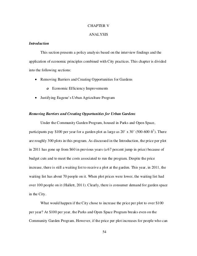 54 CHAPTER V ANALYSIS Introduction This section presents a policy analysis based on the interview findings and the applica...